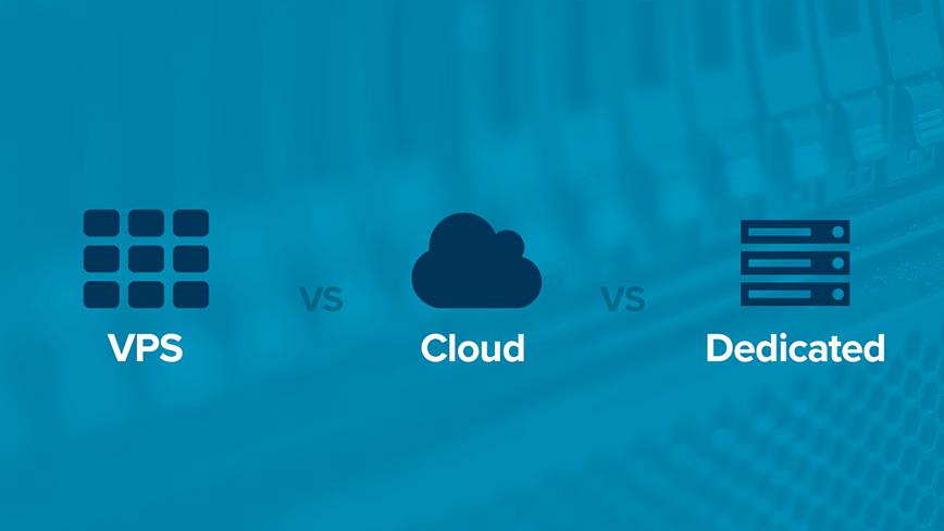 Servidor dedicado vs Cloud Server vs VPS
