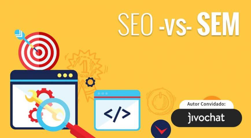 SEO vs SEM: Entenda as diferenças e suas vantagens no ecommerce